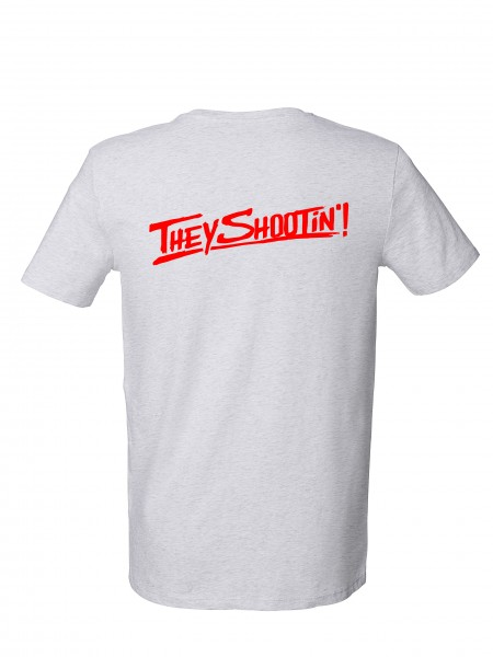 """THEY SHOOTIN"" T-Shirt"